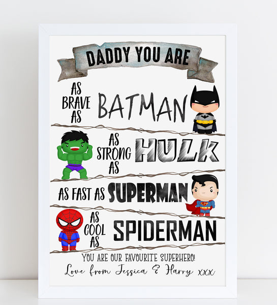 Fathers Day Print Daddy You Are a Superhero Personalised Poster Gift for Dad, A4 or A3, Framed Available