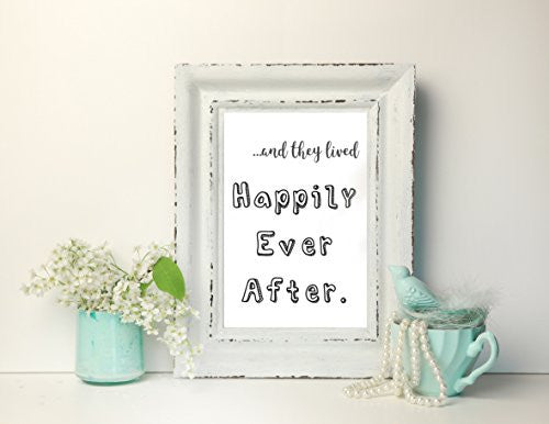 Happily Ever After Wedding Valentines New Home Wall Decor / Gift / Print
