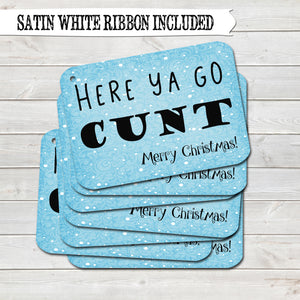 Rude Christmas Gift Tags, Here Ya Go Cunt, Present Accessories (Pack of 8)