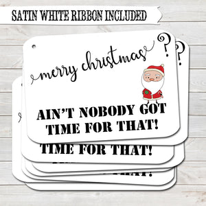 Rude Christmas Gift Tags, Nobody Got Time, Present Accessories White (Pack of 8)