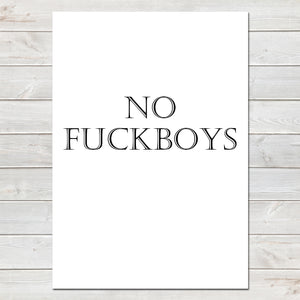 No Fuckboys, Adults Humour, Funny Home Bedroom Print-A4