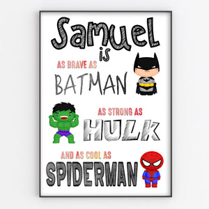 Superhero Brave Strong Cool Bedroom Print / Personalised Nursery Decor