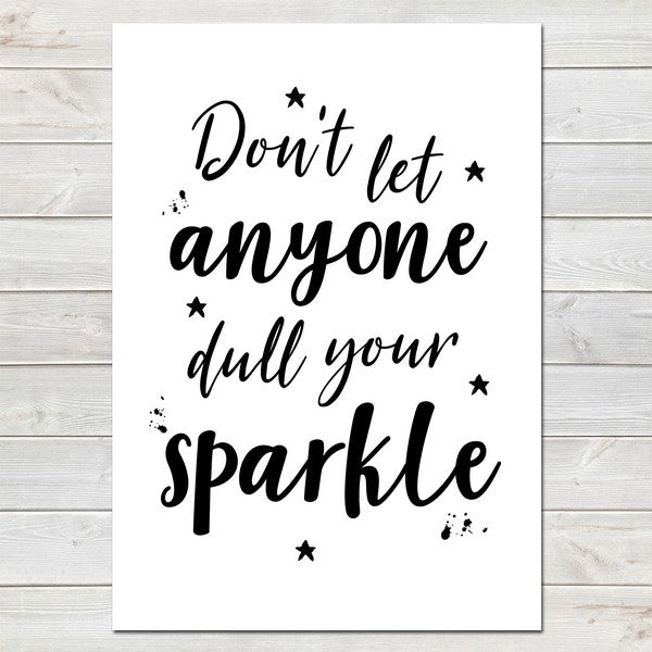 Don't Let Anyone Dull Your Sparkle, Fun Personalised Poster Gift for Her