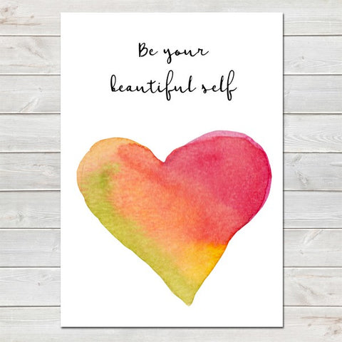 Be Your Beautiful Self, Inspirational, LGBT Pride Print A4