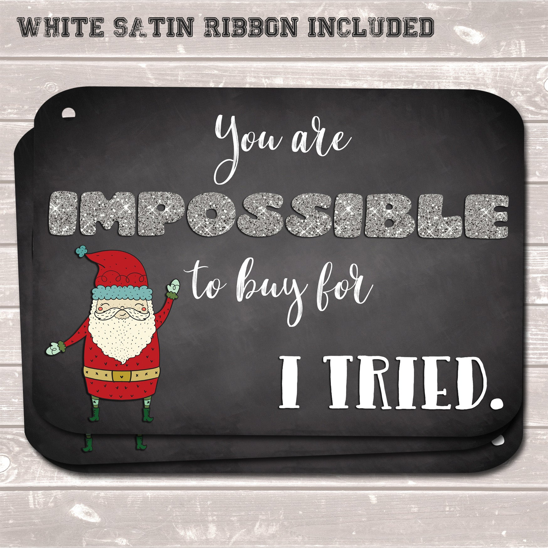 Christmas Gift Tags, Impossible to Buy For, Funny Present Accessories Santa (Pack of 8)