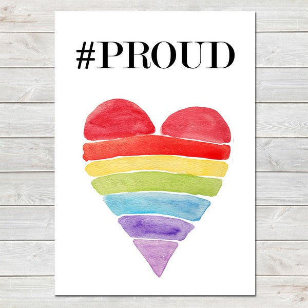 Hashtag PROUD, Motivational and Inspirational, LGBT Pride Print A4