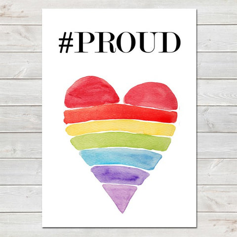 Hashtag PROUD, Motivational and Inspirational, LGBT Pride Print
