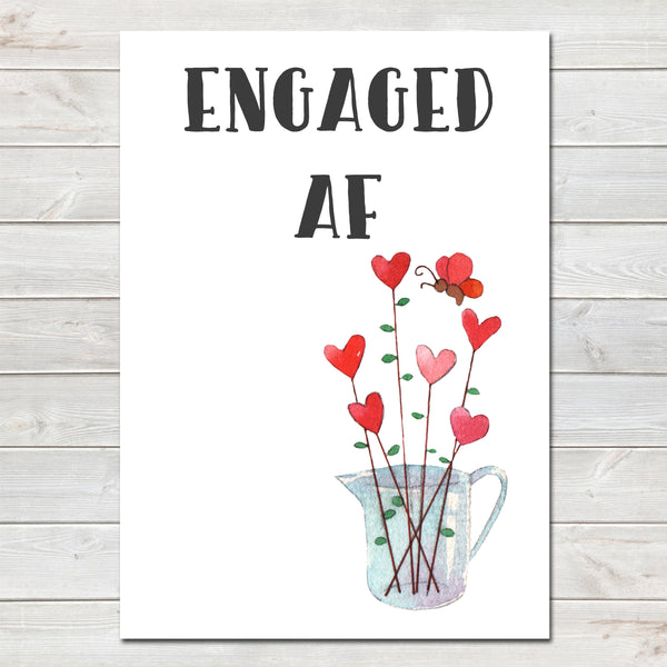 Engagement Party Engaged AF (As F***) Hearts Flowers Poster / Photo Prop / Sign