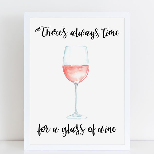 There's Always Time For Wine, Mothers Day Gift, Watercolour Print