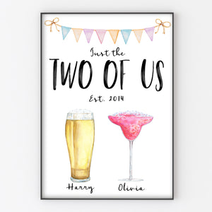 Just The Two of Us, Personalised Drinks Print, Anniversary/Wedding Gift A4 or A3