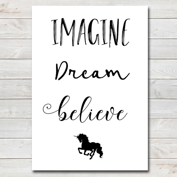 Imagine, Dream, Believe Quote, Kids Bedroom Print / Nursery Decor- A4