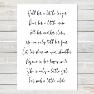 Hold Her Longer Poem for Baby Girl, Newborn Nursery Gift, New Baby Print A4 or A3