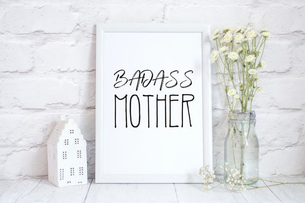 Mothers Day Print 'Badass Mother' Fun Personalised Poster Gift