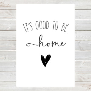 It's Good To Be Home, New Home Gift, Wall Decor