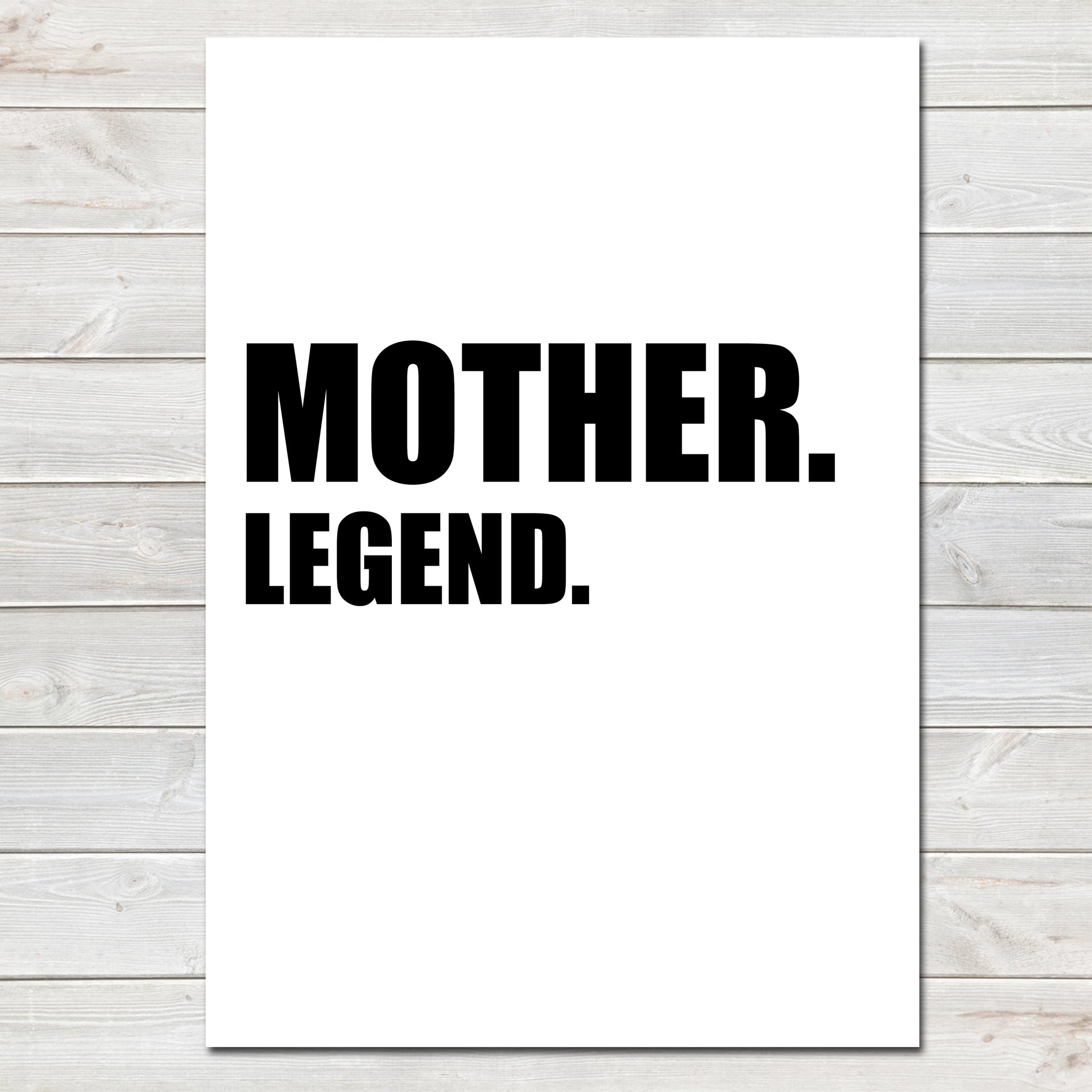 Mothers Day Print 'Mother. Legend' Fun Poster Gift for Mum