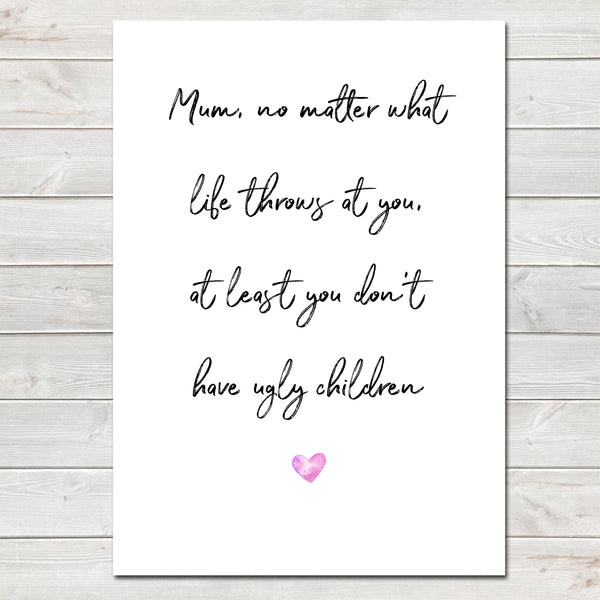 Mothers Day Print Funny Quote Personalised Poster Gift for Mum