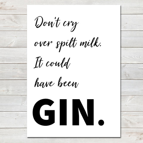 Mothers Day Print Funny Gin Quote, Kitchen Poster Gift for Mum