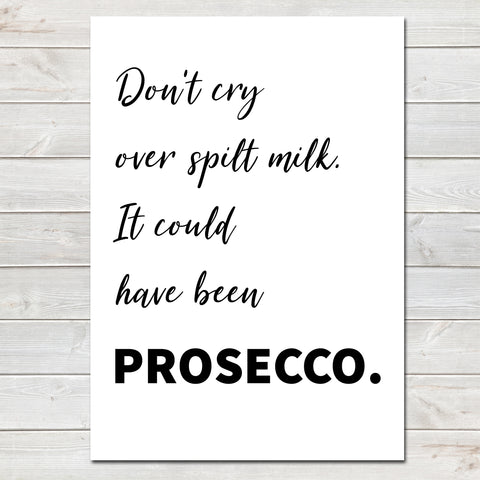 Mothers Day Print Funny Prosecco Quote, Kitchen Poster Gift for Mum
