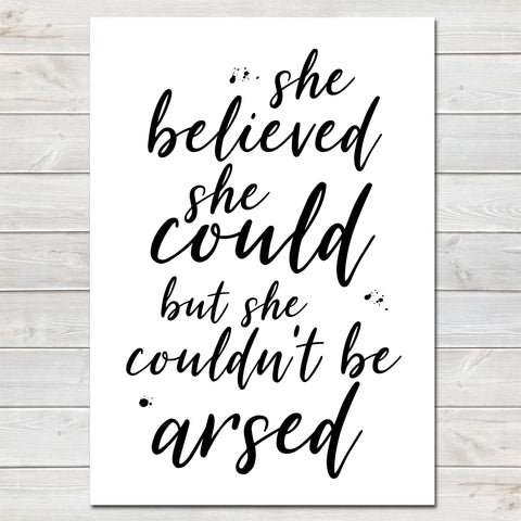 She Believed She Could Fun Poster Gift for Her-A4