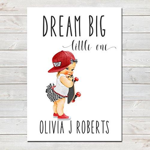 Dream Big Little One Personalised Poster Little Girl Skater Auburn Hair- CLICK TO SEE MORE COLOURS- A4