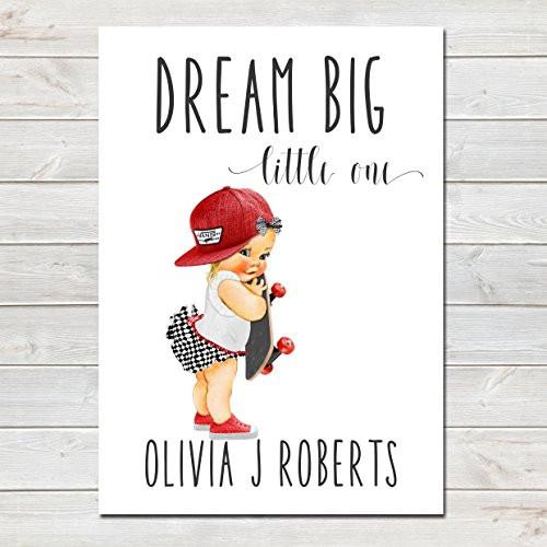 Dream Big Little One Personalised Poster Little Girl Skater Blonde Hair- CLICK TO SEE MORE COLOURS- A4