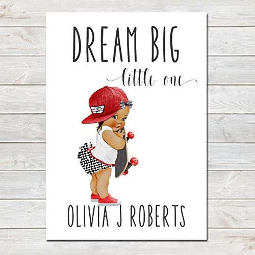 Dream Big Little One Personalised Poster Little Girl Skater Brown- CLICK TO SEE MORE COLOURS- A4