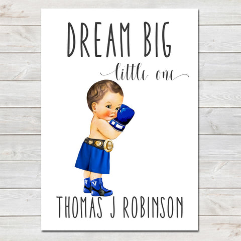 Dream Big Little One Personalised Poster Little Boy Boxer Brunette
