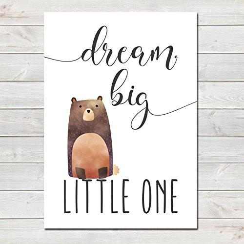 Dream Big Little One Children's Poster Brown Bear Nursery Print- CLICK TO SEE MORE COLOURS- A4