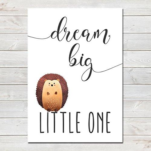 Dream Big Little One Children's Poster Hedgehog Nursery Print- CLICK TO SEE MORE COLOURS