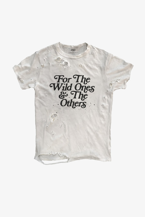 For The Wild Ones Thrasher Tee