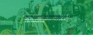 Troubleshooting: Loss of Pressure