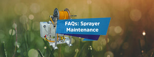 Sprayer Maintenance FAQs