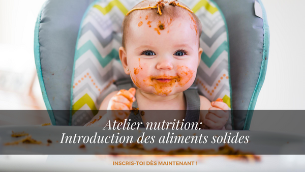 Atelier nutritionnel sur l'introduction des solides