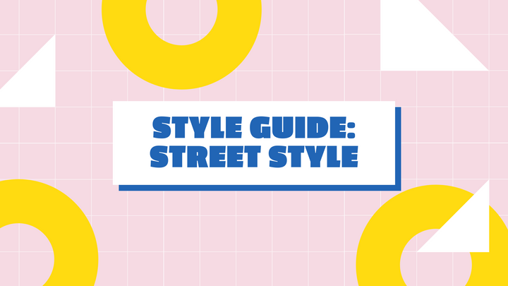 Style Guide: The Looks that Rule the Streets