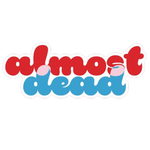 JRAD - Almost Dead Sticker