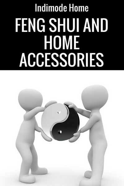 Home Accessories and Feng Shui