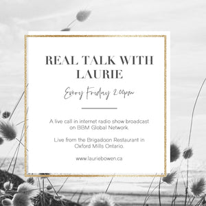 Real Talk with Laurie every Friday at 2 pm 2018