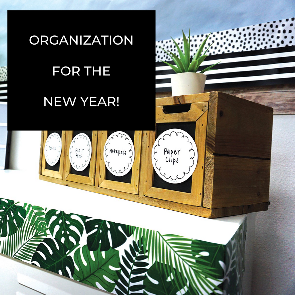 Organization for the New Year!