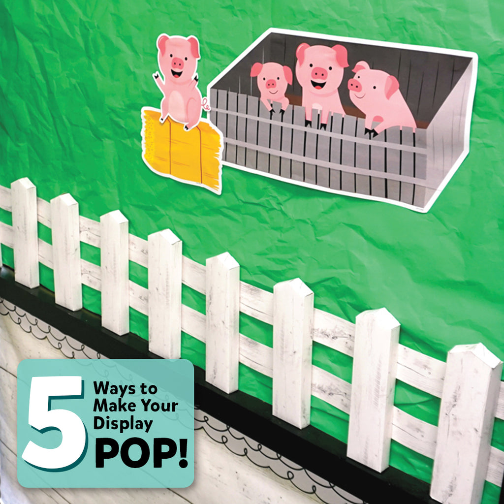 5 Ways to Make Your Displays POP!