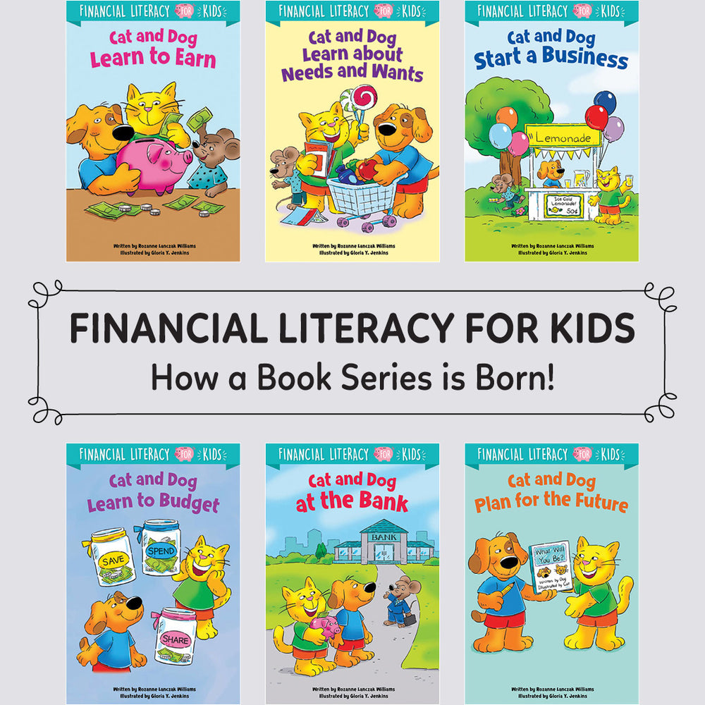 Financial Literacy for Kids, how a book series is born!