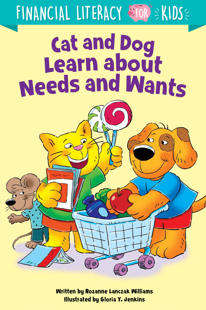 Cat and Dog Learn about Needs and Wants - eBook