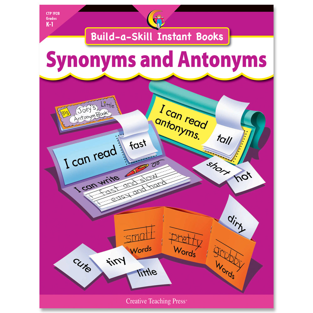 Build-a-Skill Instant Books: Synonyms and Antonyms, Gr. K–1, Open eBook