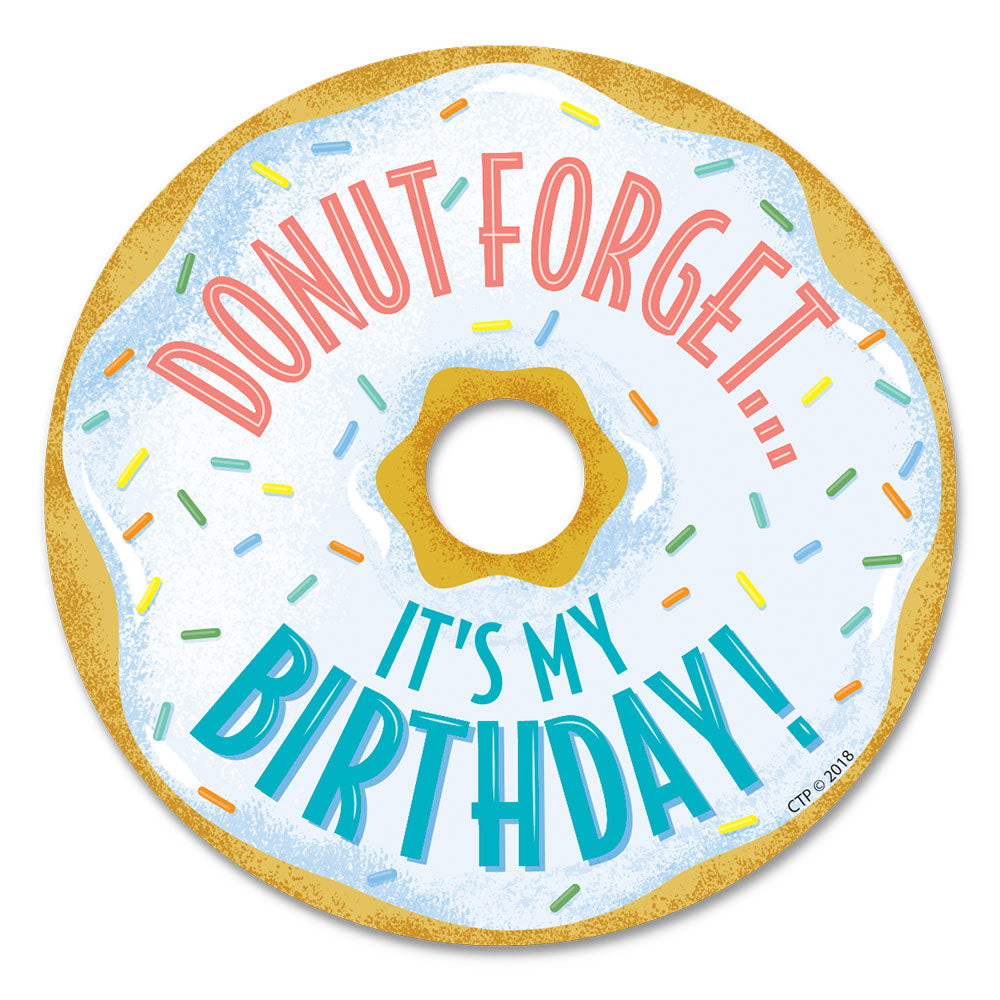 Mid-Century Mod Donut Forget It's My Birthday Badge