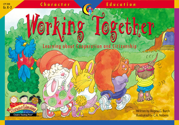 Working Together, Character Education Readers