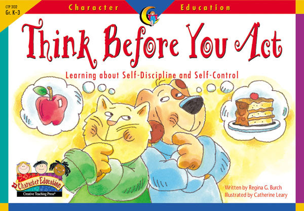 Think Before You Act, Character Education Readers