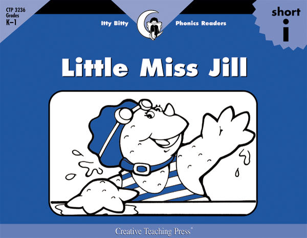 Little Miss Jill, Itty Bitty Phonics Readers