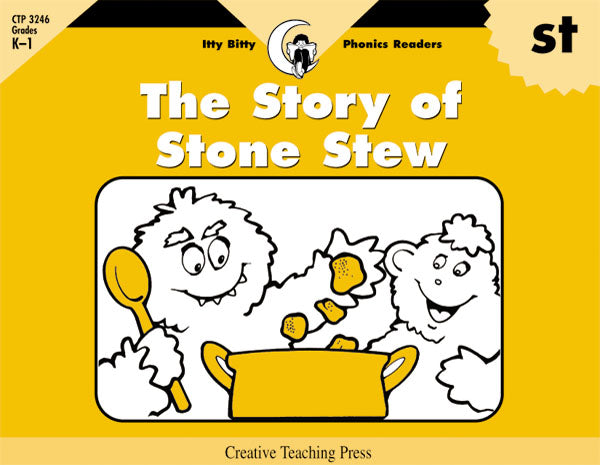 The Story of Stone Stew, Itty Bitty Phonics Readers