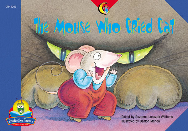 The Mouse Who Cried Cat