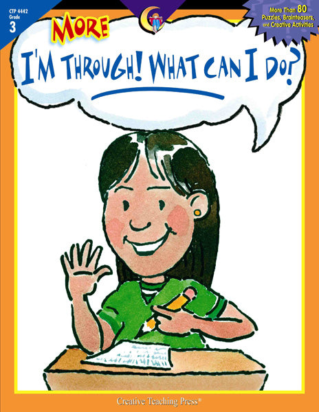 More I'm Through! What Can I Do?, Gr. 3, eBook