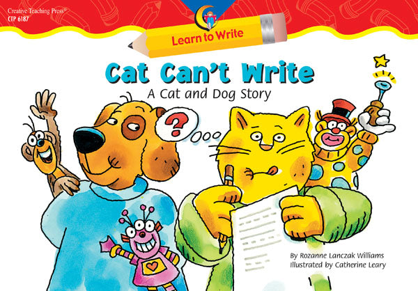 Cat Can't Write: A Cat and Dog Story